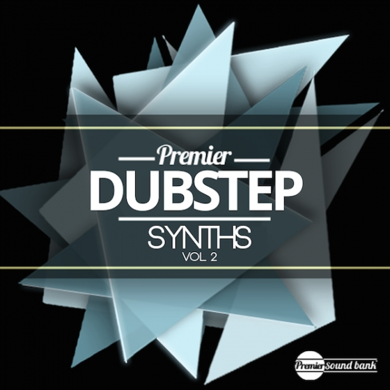 Premier Sound Bank Dubstep Synths Vol 2 WAV